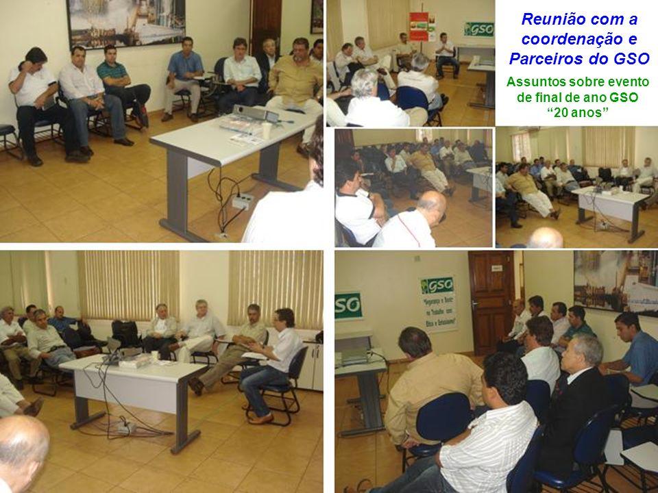 Reunião com a coordenação e Parceiros do GSO Assuntos sobre evento de final de ano GSO 20 anos
