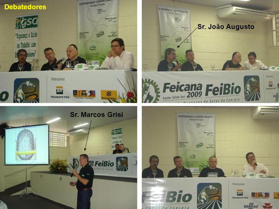 Debatedores Sr. João Augusto Sr. Marcos Grisi