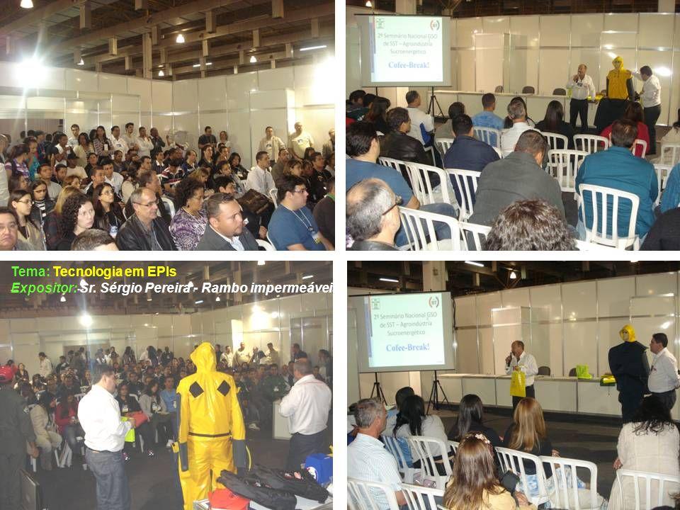 Tema: Tecnologia em EPIs Expositor: Sr. Sérgio Pereira - Rambo impermeáveis