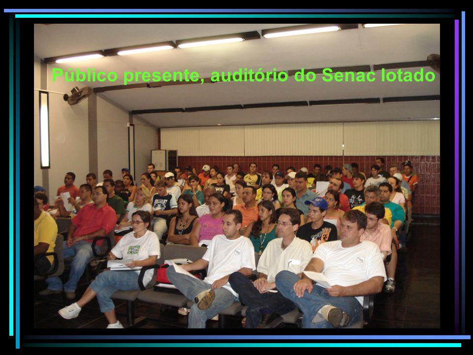 Público presente, auditório do Senac lotado
