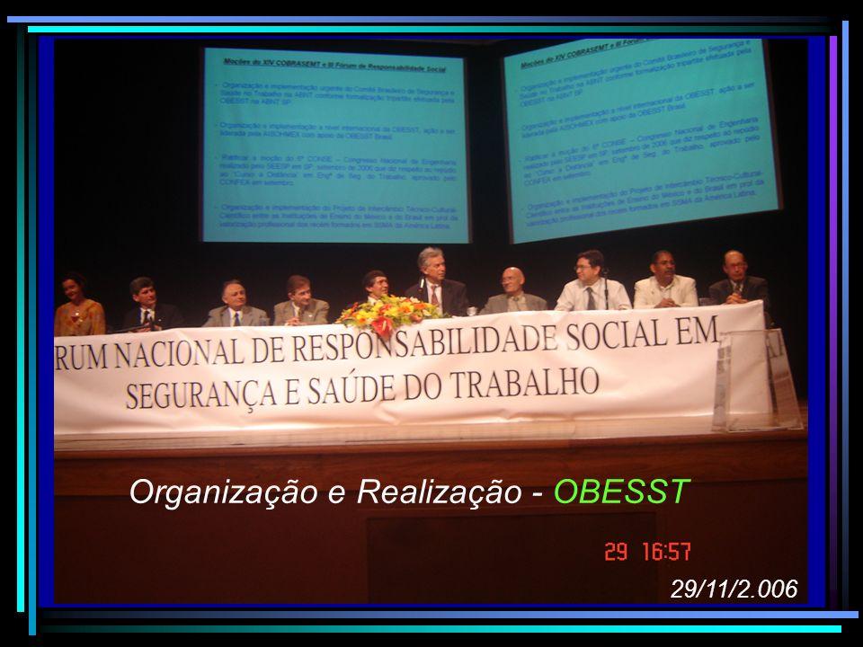 Organização e Realização - OBESST 29/11/2.006
