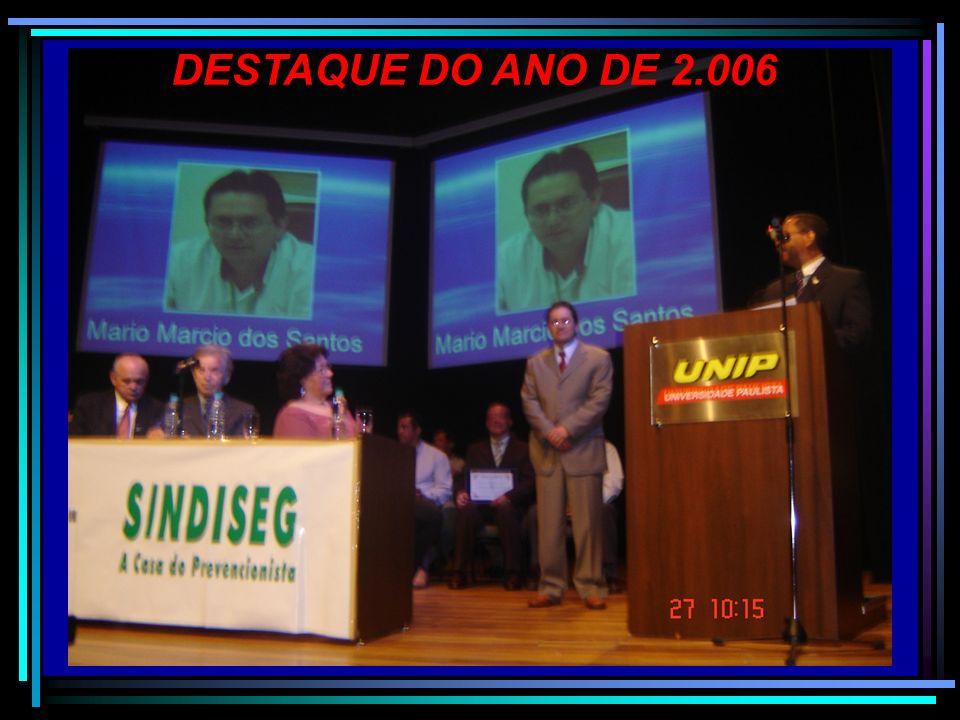 DESTAQUE DO ANO DE 2.006