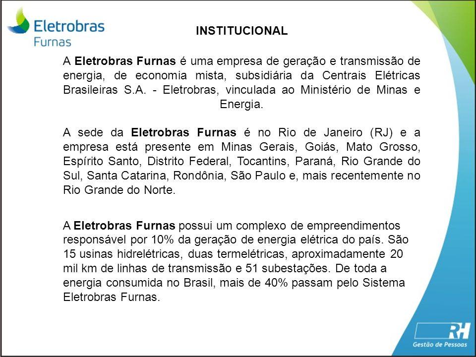 A Eletrobras Furnas é uma empresa de geração e transmissão de energia, de economia mista, subsidiária da Centrais Elétricas Brasileiras S.A. - Eletrob
