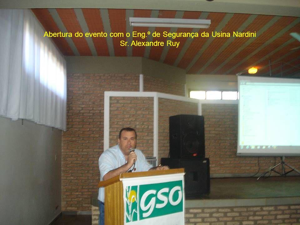 Abertura do evento com o Eng.º de Segurança da Usina Nardini Sr. Alexandre Ruy