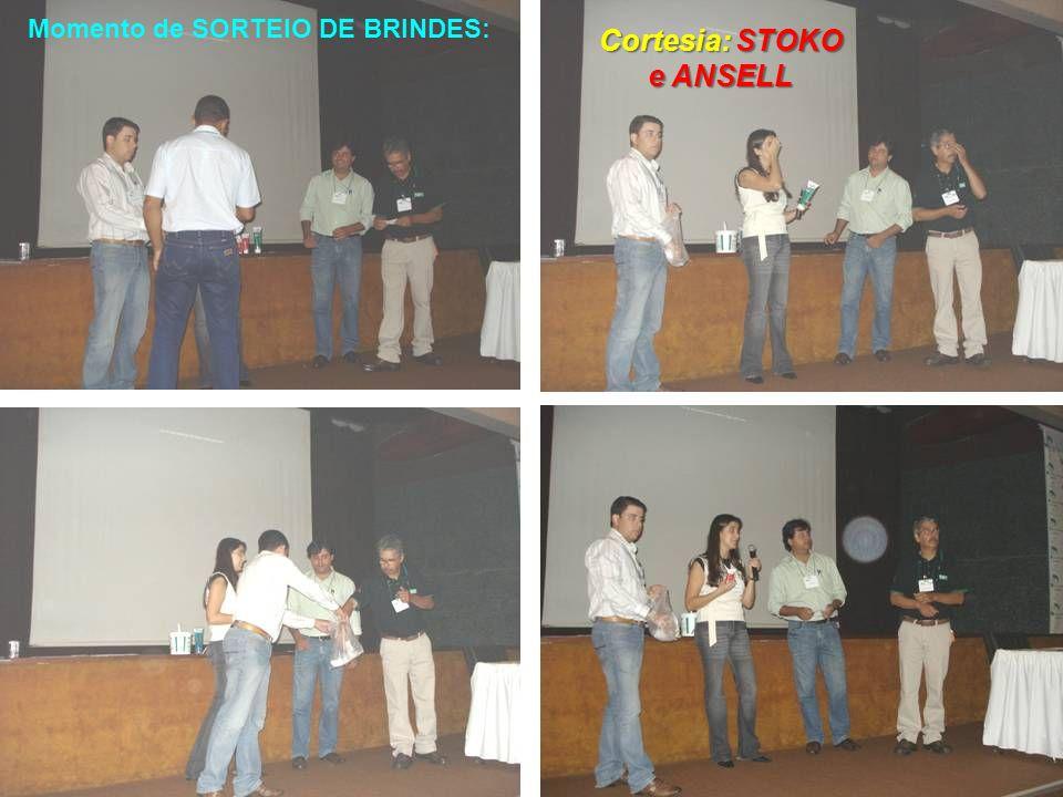 Momento de SORTEIO DE BRINDES: Cortesia: STOKO e ANSELL