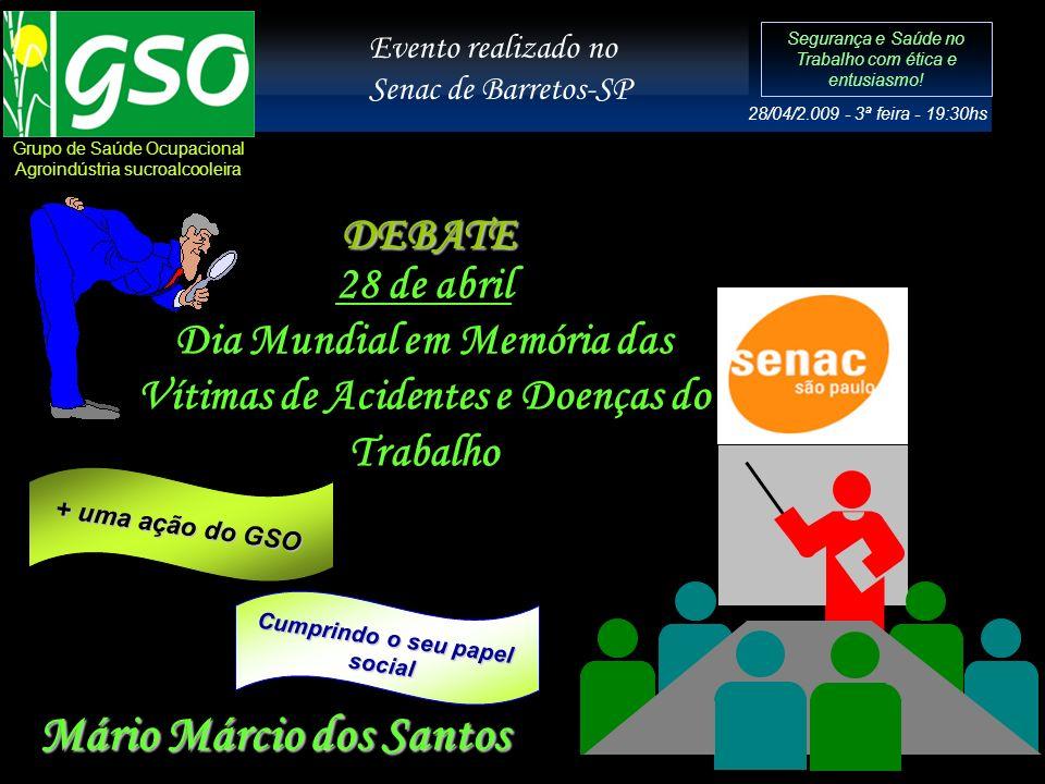 Abertura do evento com a Srª Cassia representando a direção da instituição SENAC-Barretos-SP sempre de portas abertas para os prevencionistas...