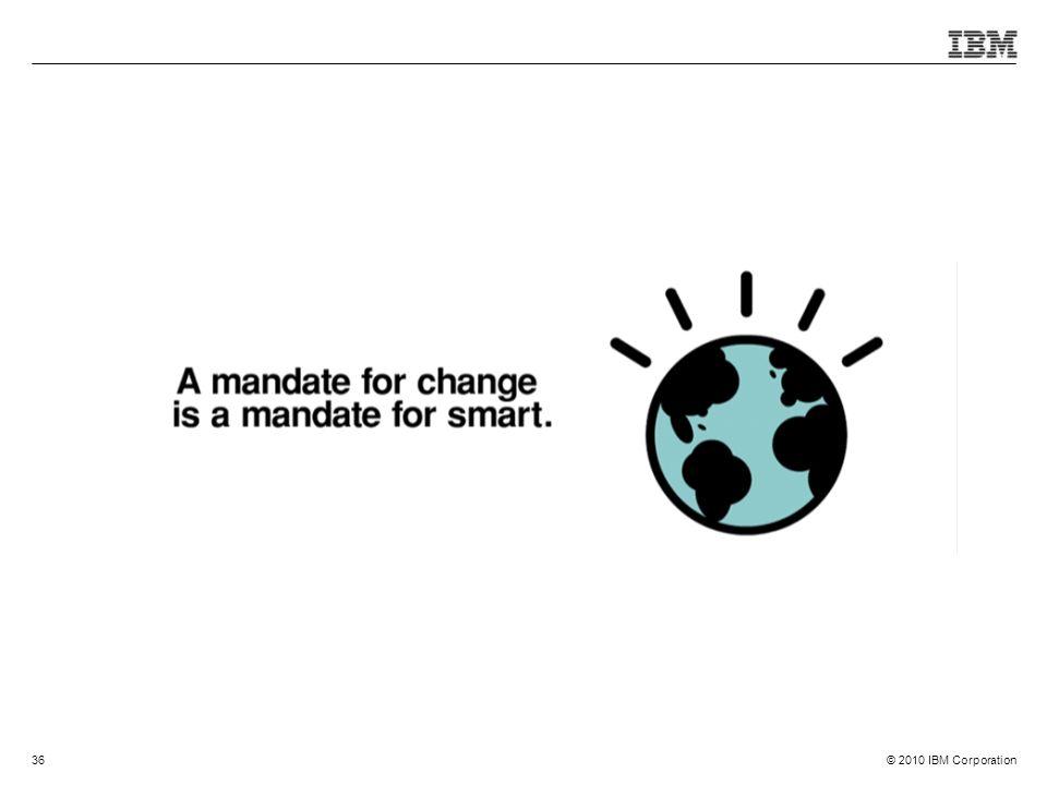 © 2010 IBM Corporation36