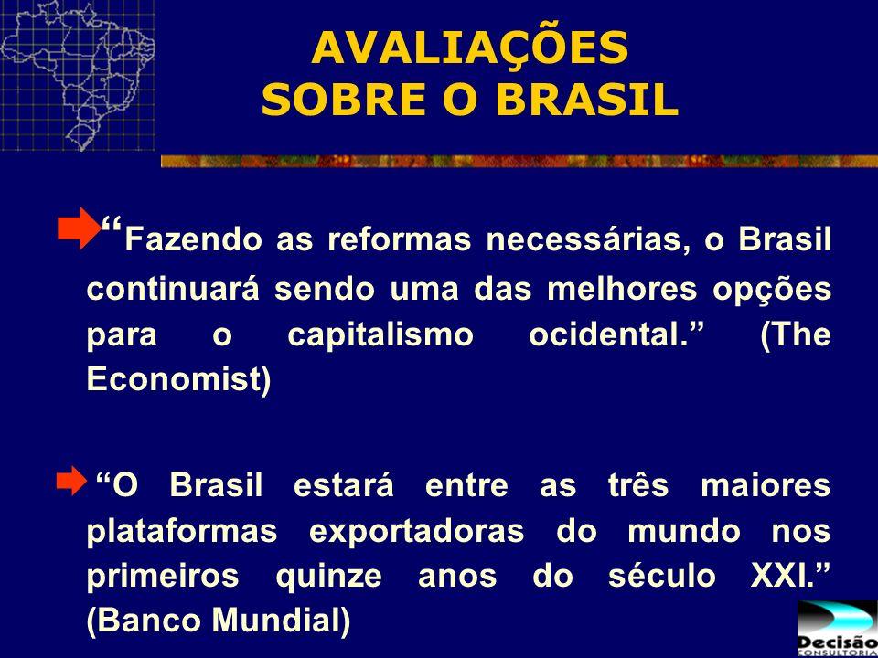 Fazendo as reformas necessárias, o Brasil continuará sendo uma das melhores opções para o capitalismo ocidental. (The Economist) O Brasil estará entre