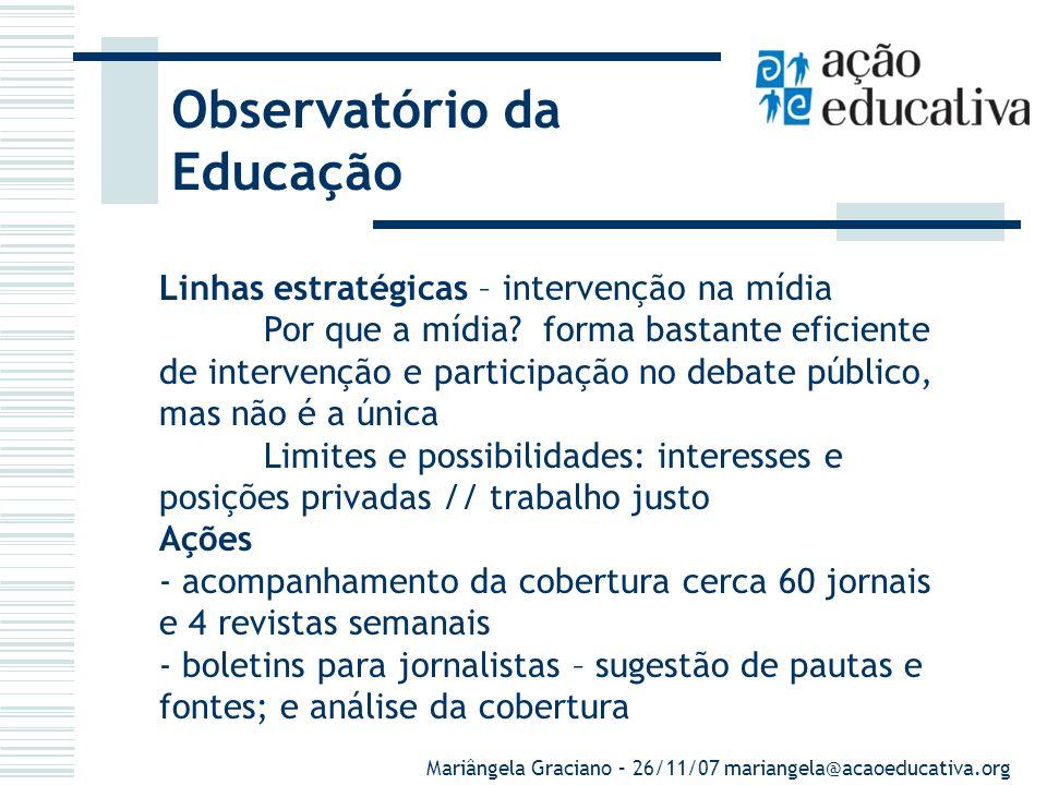 O silêncio do professorado na educação Breve histórico Observatório da Educação - Diagnóstico: debate público sobre educação pautado público/poder exe