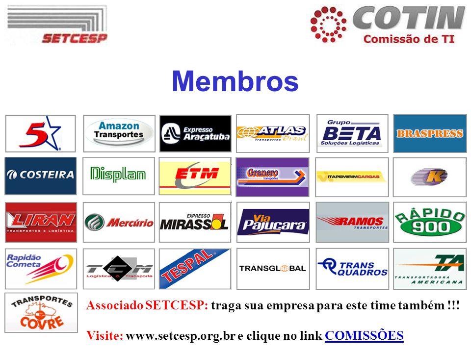 Membros Associado SETCESP: traga sua empresa para este time também !!! Visite: www.setcesp.org.br e clique no link COMISSÕES
