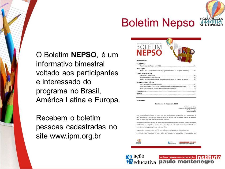 Boletim Nepso O Boletim NEPSO, é um informativo bimestral voltado aos participantes e interessado do programa no Brasil, América Latina e Europa. Rece