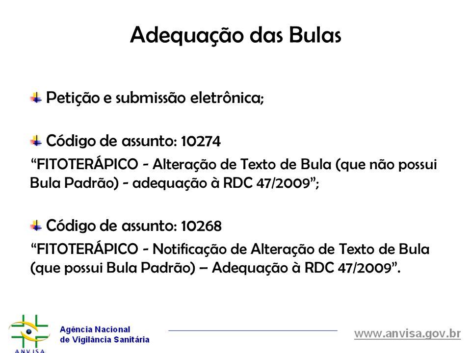 Adequação das Bulas Petição e submissão eletrônica; Código de assunto: 10274 FITOTERÁPICO - Alteração de Texto de Bula (que não possui Bula Padrão) -