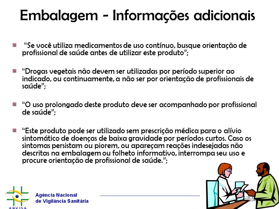 Embalagem - Informações adicionais Se você utiliza medicamentos de uso contínuo, busque orientação de profissional de saúde antes de utilizar este pro