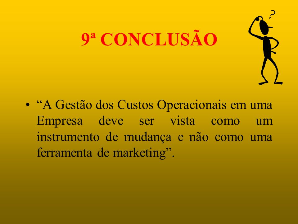 OBJETIVO PRINCIPAL GESTÃO DE CUSTOS