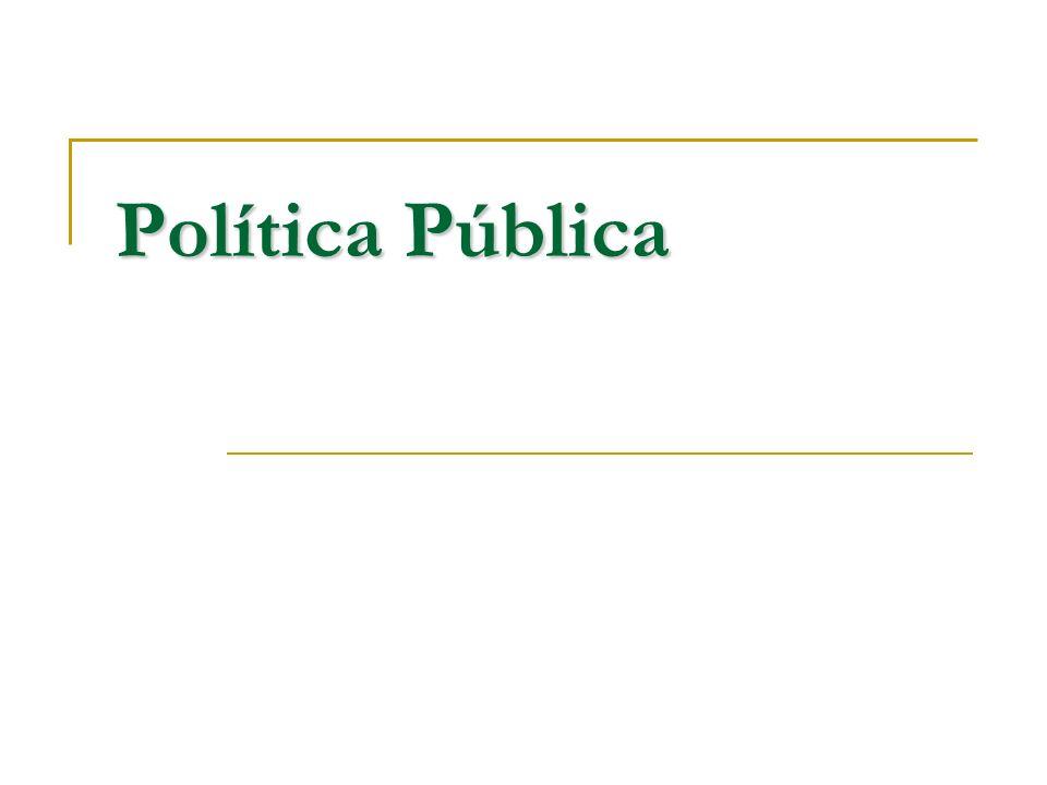 O que é política pública.