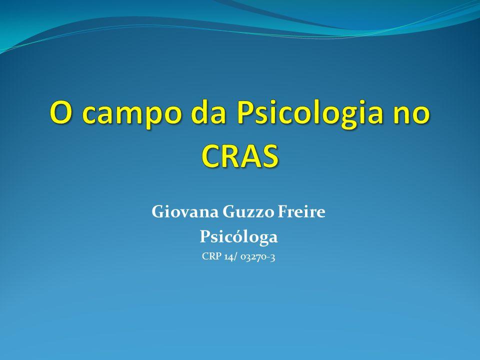 Giovana Guzzo Freire Psicóloga CRP 14/ 03270-3