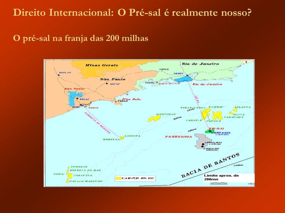 Direito Internacional: O Pré-sal é realmente nosso? O pré-sal na franja das 200 milhas