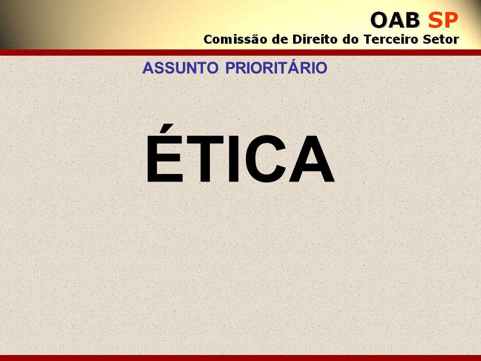 ÉTICA ASSUNTO PRIORITÁRIO