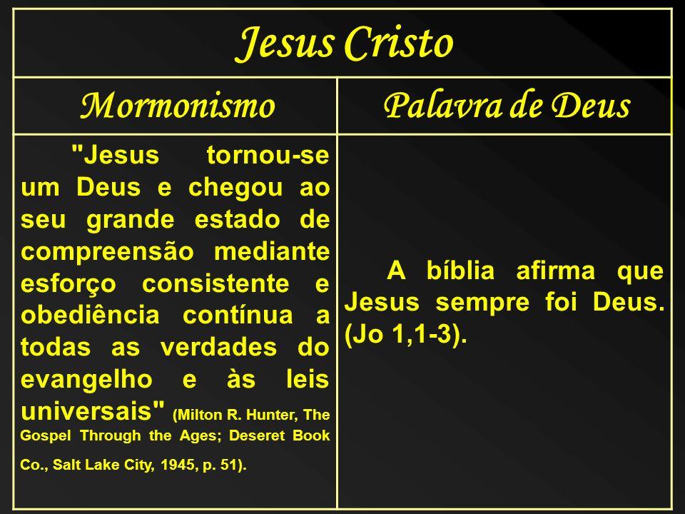 Jesus Cristo MormonismoPalavra de Deus