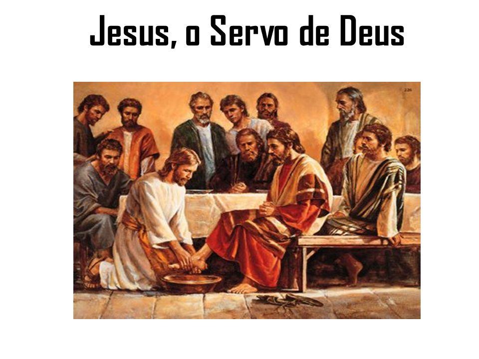 Jesus, o Servo de Deus
