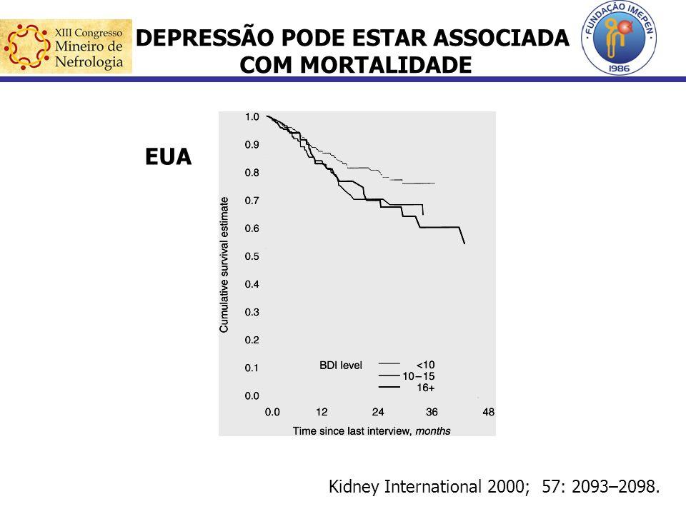 Kidney International 2000; 57: 2093–2098. DEPRESSÃO PODE ESTAR ASSOCIADA COM MORTALIDADE EUA