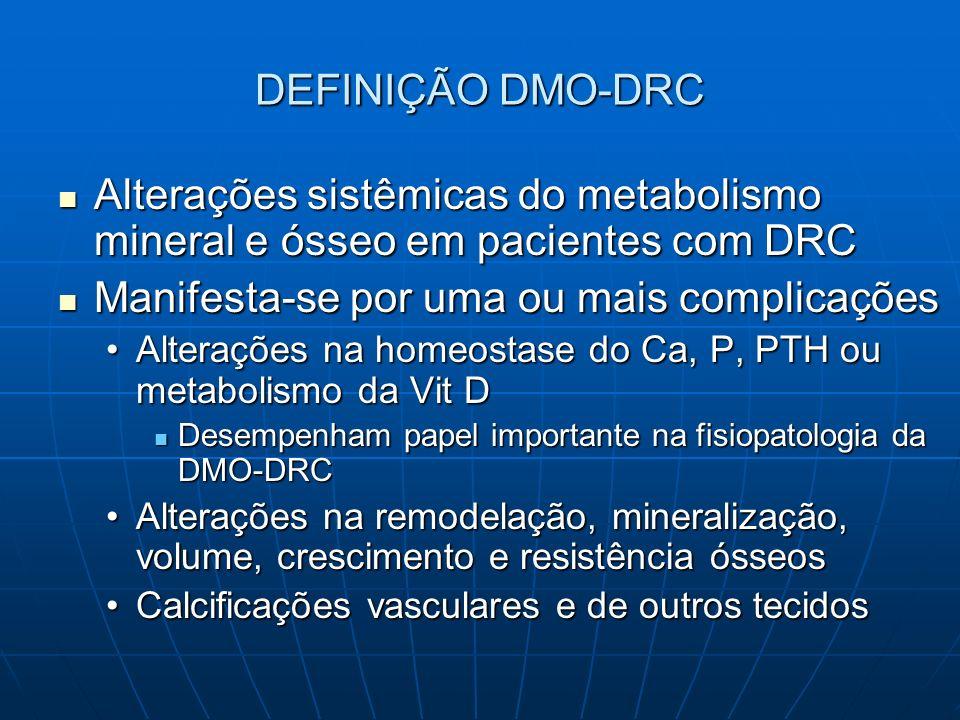 DIRETRIZES PARA DMO – DRC Estágios 2 a 4 DRC PTHi com Ca e P adequados monitorar 25(OH)D Estágios 2 a 4 6/6m Estágio 5 3/3m 25(OH)D <30ng/ml iniciar suplem vit D 2 (ergocalciferol ou colecalciferol) monitorar Vit D/Ca/P após 1 m e 3/3m se Ca total >10,2mg/dl susp vitD2 e outras formas vitD se P limites p/ idade restrição P na dieta ou iniciar se persiste P e 25(OH)D normal suspender vitD se persiste P e 25(OH)D <30ng/ml iniciar quelante P/ dose Após reposição com 25(OH)D, manter suplementação e dosar nível sérico 1x/ano