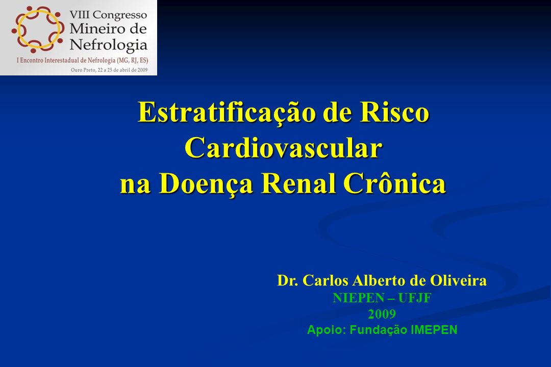 População de ALTÍSSIMO risco CV Chega à TRS com complicações irreversíveis Intervenção deveria ser precoce Bloqueio do SRA, receptores mineralocorticóides, correção da anemia, Ca x P, dislipidemia...