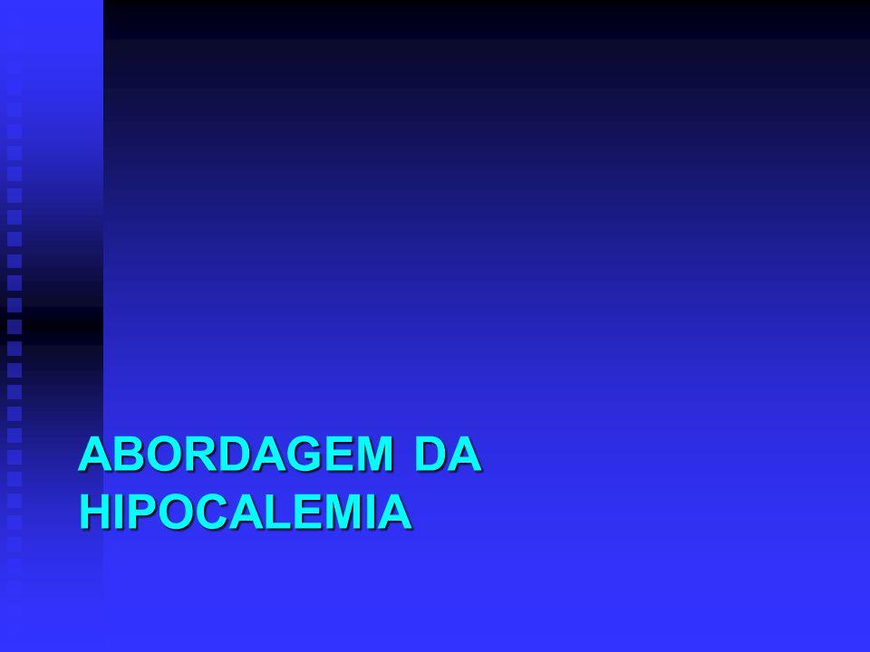 ABORDAGEM DA HIPOCALEMIA