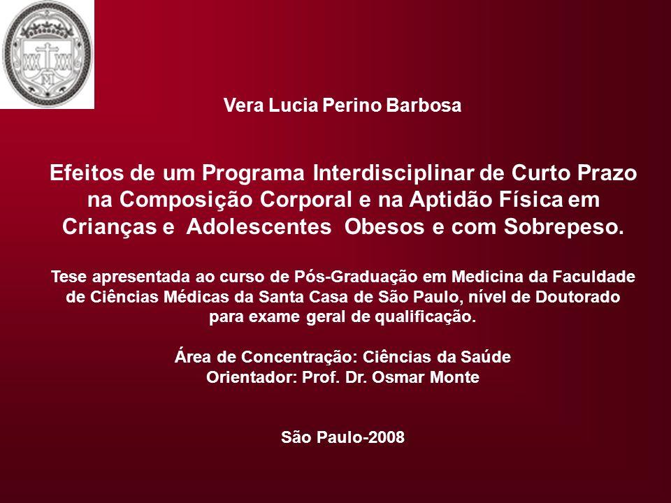 Vera Lucia Perino Barbosa Efeitos de um Programa Interdisciplinar de Curto Prazo na Composição Corporal e na Aptidão Física em Crianças e Adolescentes