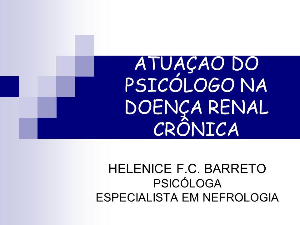 DOENÇA RENAL CRÔNICA A Doença Renal Crônica (DRC) acomete a função renal, comprometendo aspectos físicos e psicológicos do paciente, tendo repercussões pessoais, familiares e sociais.