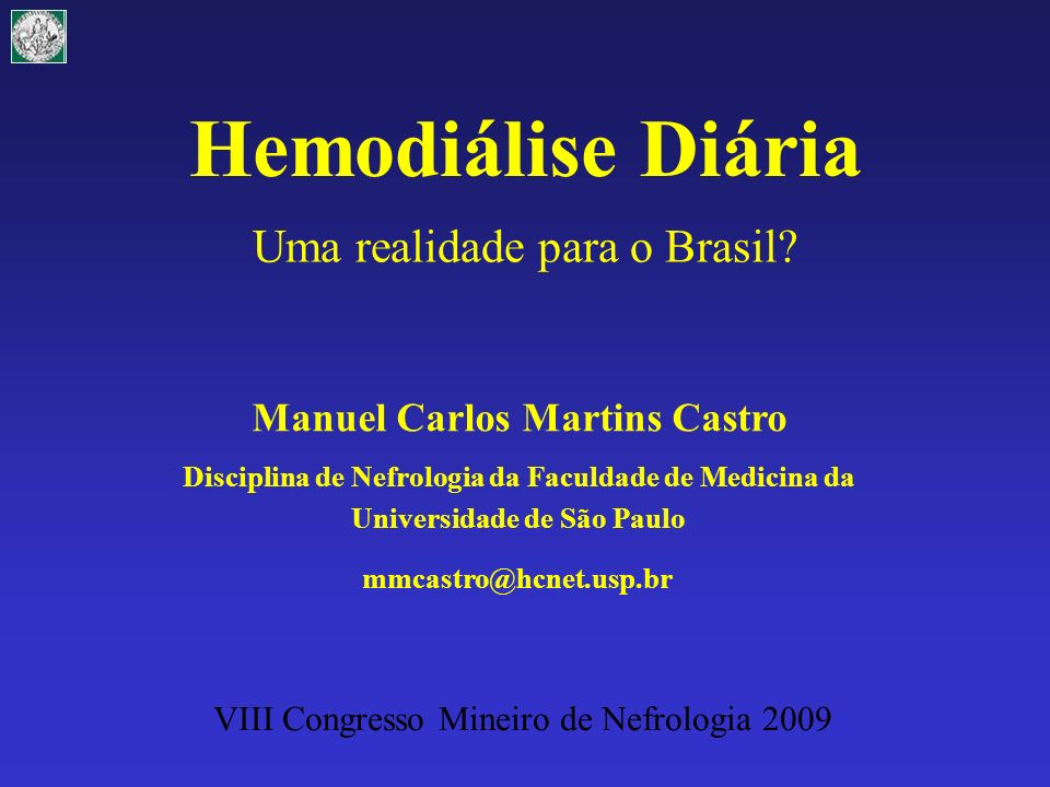 Comparações e Projeções Brasil x USA USABrasilBrasil (USA) População 304.000.000186.000.000 Pac em Diálise 510.00087.000316.000 Prevalência (ppm) 1.7004681.700 HDD 128 (0,0003%)26 (0,0003%)95 (0,0003%) HDN 1065 (0,002%)174 (0,002%)632 (0,002%) HDD+HDN 1193 (0,0023%)200 (0,0023%)727 (0,0023%) CMN2009