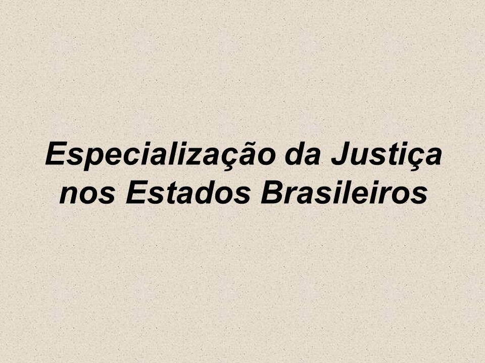 Maranhão (MA) Tribunal de Justiça Câmaras Cíveis e Criminais Justiça Estadual Cível; Criminal (especialização em Trânsito e Entorpecentes); Fazenda Pública (executivos fiscais estaduais e municipais); Família; Juizados Especiais (cível, criminal, delitos de trânsito e relações de consumo);
