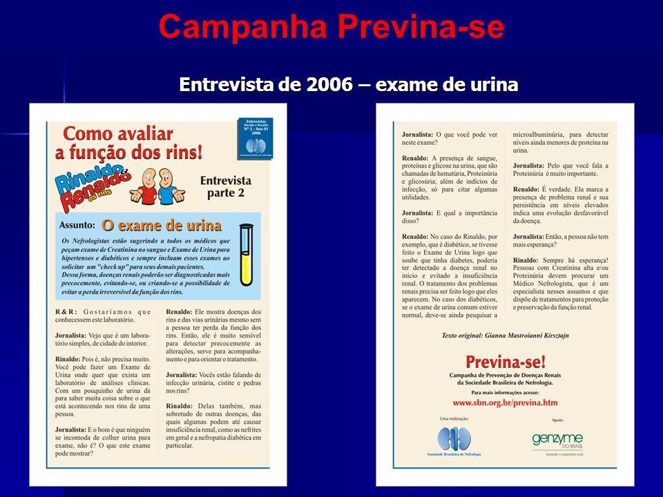 Entrevista de 2006 – exame de urina Campanha Previna-se