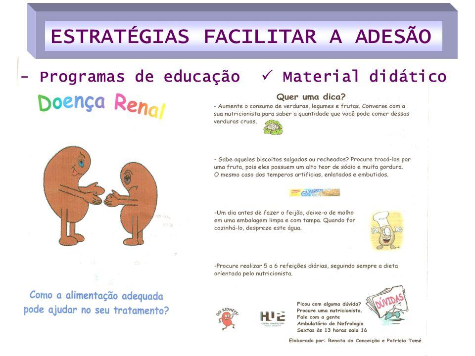 - Programas de educação Material didático ESTRATÉGIAS FACILITAR A ADESÃO