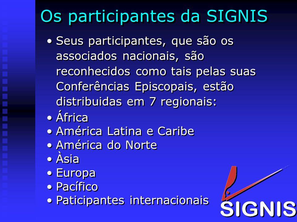 Os participantes da SIGNIS Seus participantes, que são os associados nacionais, são reconhecidos como tais pelas suas Conferências Episcopais, estão d