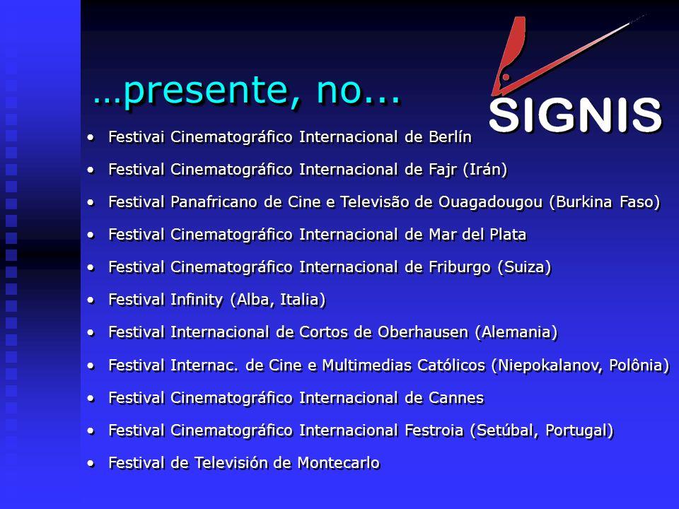 Festivai Cinematográfico Internacional de Berlín Festival Cinematográfico Internacional de Fajr (Irán) Festival Panafricano de Cine e Televisão de Oua