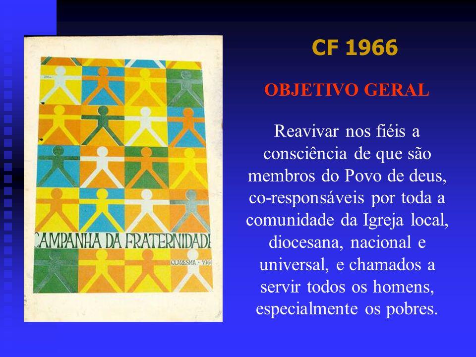 CF 1997 OBJETIVO GERAL Despertar a sensibilidade e solidariedade dos cristãos, e de todos os homens e mulheres de boa vontade, para com as vítimas e para com os encarcerados, ajudando-os a perceberem a realidade carcerária do Brasil e a se comprometerem na realização das mudanças necessárias.
