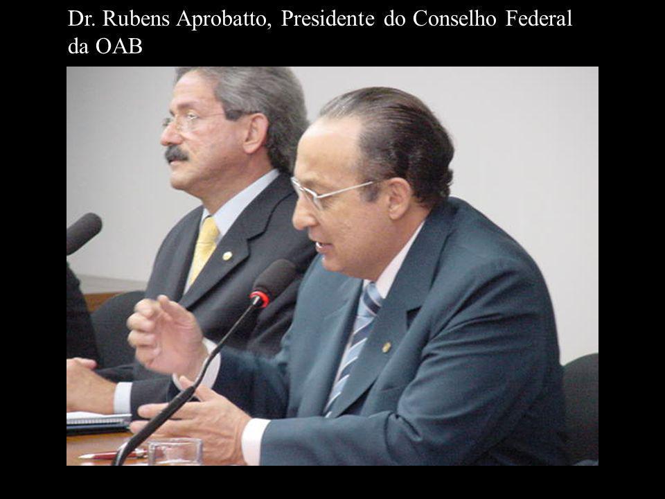 Dr. Rubens Aprobatto, Presidente do Conselho Federal da OAB