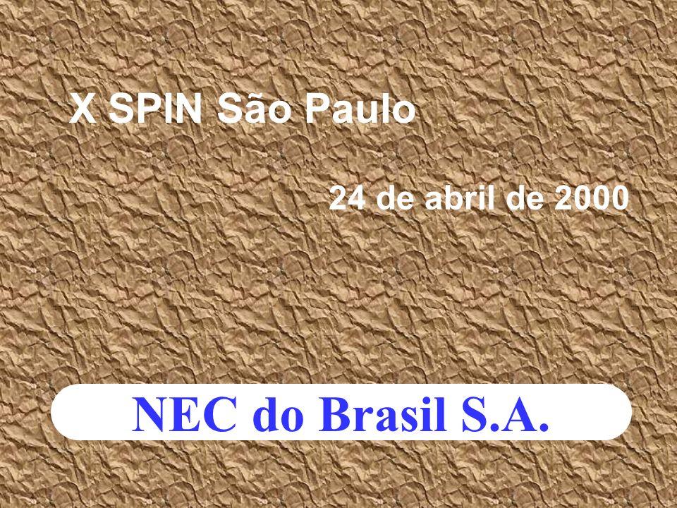 X SPIN São Paulo 24 de abril de 2000 NEC do Brasil S.A.