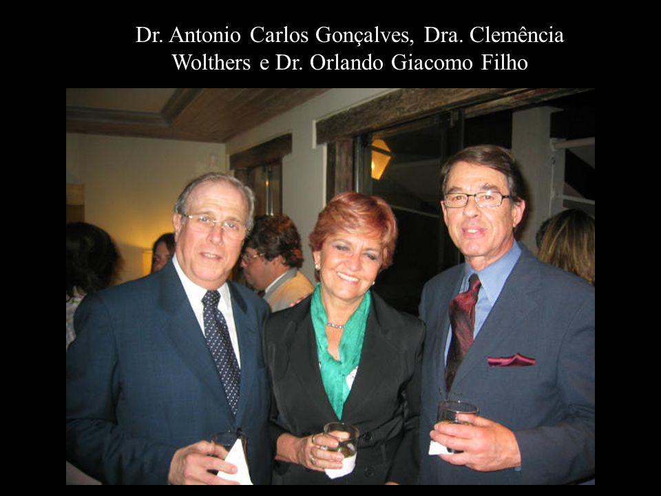 Dr. Antonio Carlos Gonçalves, Dra. Clemência Wolthers e Dr. Orlando Giacomo Filho