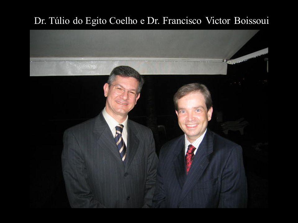 Dr. Túlio do Egito Coelho e Dr. Francisco Victor Boissoui