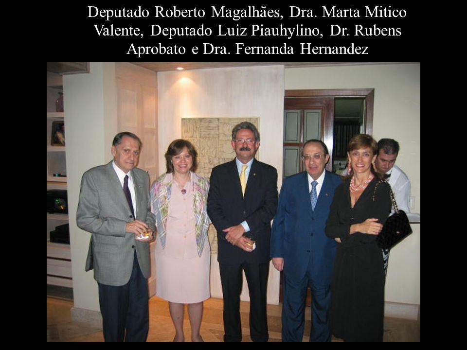 Deputado Roberto Magalhães, Dra. Marta Mitico Valente, Deputado Luiz Piauhylino, Dr. Rubens Aprobato e Dra. Fernanda Hernandez