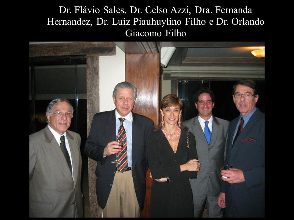 Dr. Flávio Sales, Dr. Celso Azzi, Dra. Fernanda Hernandez, Dr. Luiz Piauhuylino Filho e Dr. Orlando Giacomo Filho