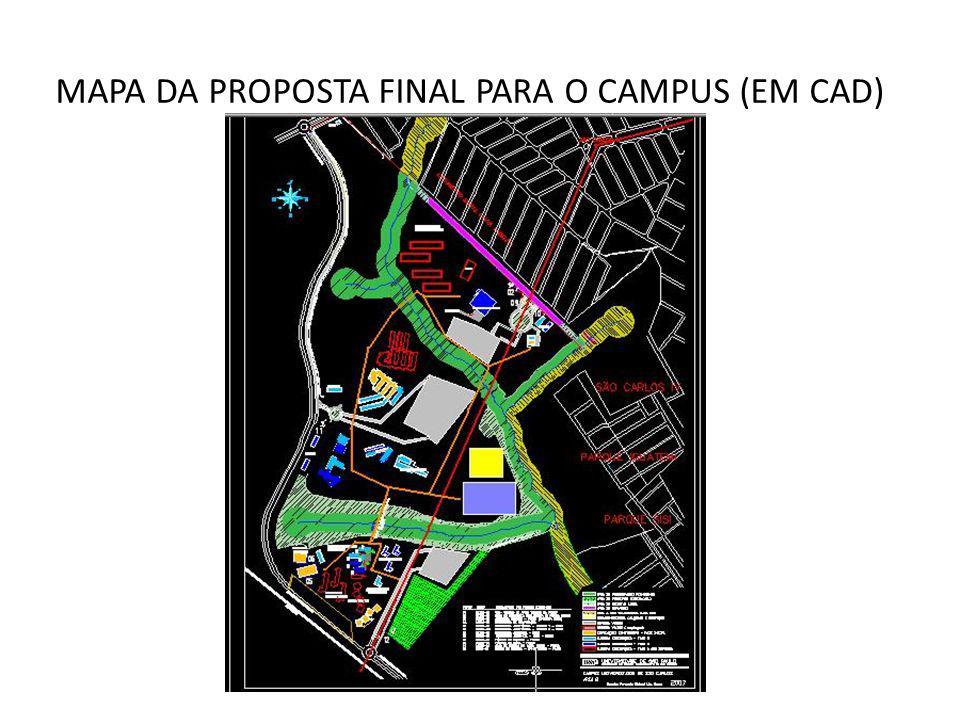 MAPA DA PROPOSTA FINAL PARA O CAMPUS (EM CAD)
