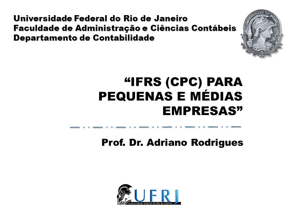 IFRS (CPC) PARA PEQUENAS E MÉDIAS EMPRESAS Prof.Dr.