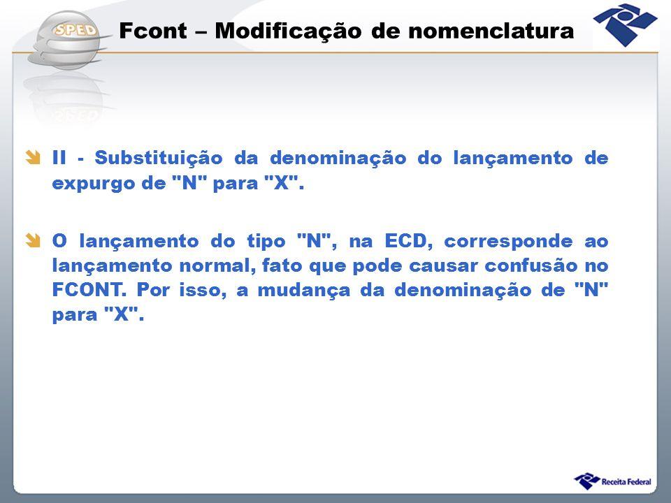 Fcont – Modificação de nomenclatura II - Substituição da denominação do lançamento de expurgo de