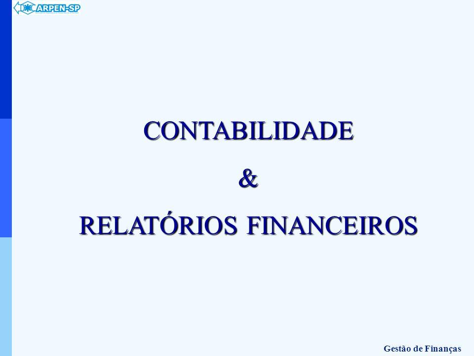 CONTABILIDADE& RELATÓRIOS FINANCEIROS Gestão de Finanças