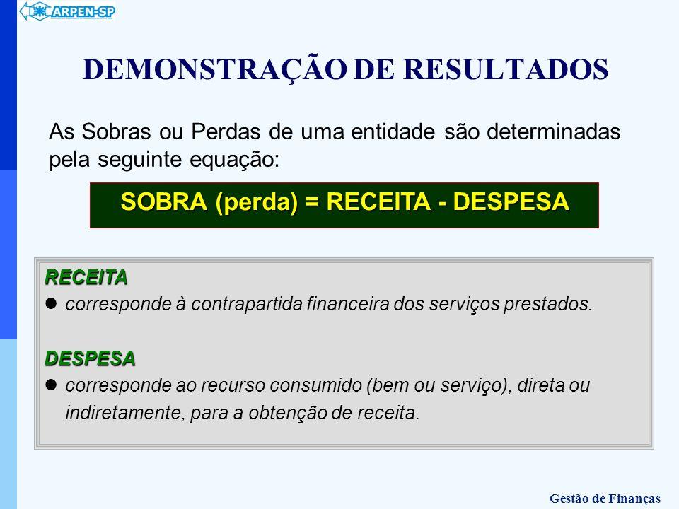 RECEITA corresponde à contrapartida financeira dos serviços prestados.DESPESA corresponde ao recurso consumido (bem ou serviço), direta ou indiretamen