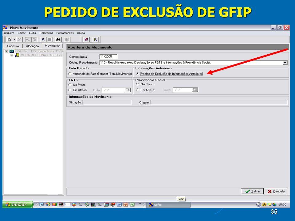 35 PEDIDO DE EXCLUSÃO DE GFIP