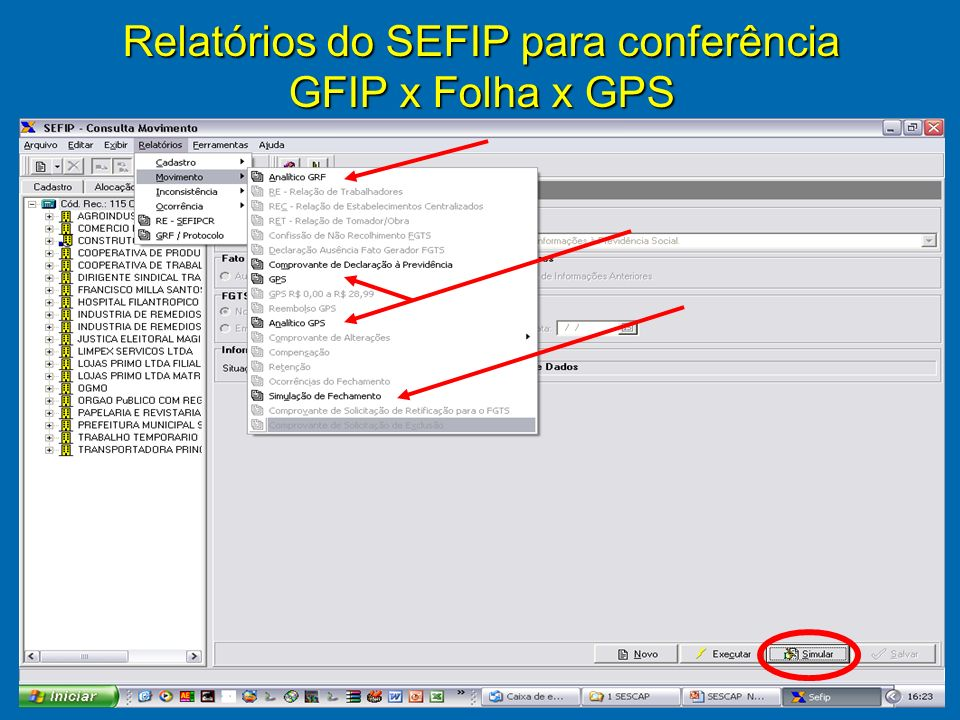 9 Relatórios do SEFIP para conferência GFIP x Folha x GPS